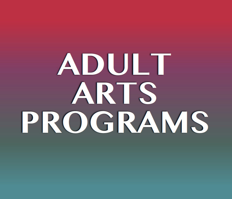 Adult Arts Programs